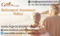 Grace Solution Retirement Insurance Policy. This plan is designed to help you secure your retirement fund.