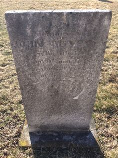 The headstone of one of my ancestors buried in the cemetery behind the Presbyterian Church. John McVey, grandson of John McVey, the founder of McVeytown.