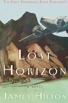 """FREE BOOK """"Lost Horizon by James Hilton""""  android value kickass fb2 free online thepiratebay iphone"""