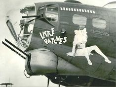 """""""Little Patches"""" Nose Art B 17, Nose Art, Military Art, Military History, Ww2 History, Aircraft Painting, Airplane Art, Aviation Art, Pin Up Art"""