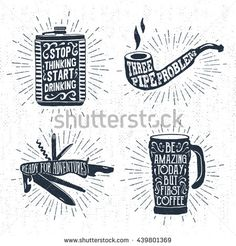Hand drawn vintage badges set with textured flask, smoking pipe, swiss knife, and thermo cup vector illustrations and inspirational lettering. - stock vector