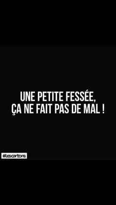 French Words, French Quotes, Words Quotes, Life Quotes, Sayings, Naughty Quotes, Funny Quotes, Image Citation, Messages For Him