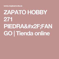 ZAPATO HOBBY  271  PIEDRA/FANGO | Tienda online