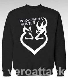 In Love With A Hunter Unisex Sweatshirts