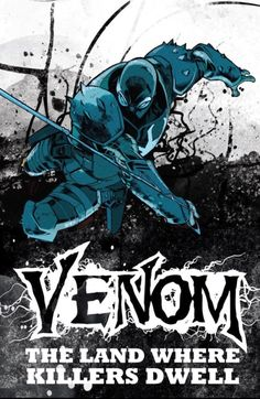 Promotional Artwork Within the Venom Vol. 2 TPB The Land Where Killers Dwell