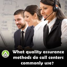 What quality assurance methods do call centers commonly use?