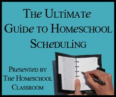 The Ultimate Guide to Homeschool Scheduling...several links in the post.  Great resource!