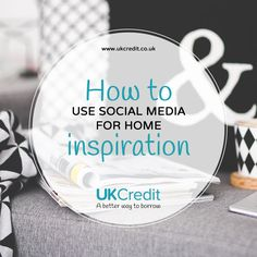 How to use social media for home inspiration? Pinterestm Instagram, Houzz and blogs are great for inspiring home decor ideas. UK Credit.