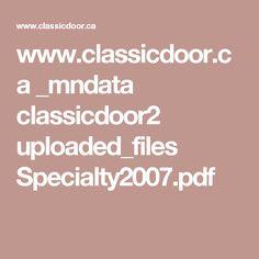 www.classicdoor.ca _mndata classicdoor2 uploaded_files Specialty2007.pdf