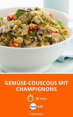 Gemüse-Couscous mit Champignons - smarter - Kalorien: 448 Kcal - Zeit: 30 Min. | eatsmarter.de