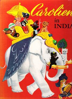 """From: """"Carolien in India"""" Pierre Probst Nederlandse bewerking: Han G. Hoekstra Just bought this old book from Probst, such wonderful illustrations. Old Children's Books, Kids Around The World, Children's Book Illustration, Vintage Images, Animal Drawings, Childhood Memories, Childrens Books, Coloring Books, Character Design"""