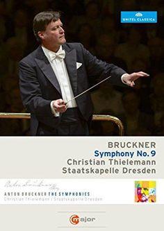 Christian Thielemann/Staatskapelle Dresden: Bruckner - Symphony No. 9 DVD