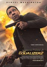 The Equalizer 2 El Protector 2 2018 Pelicula Completa En Espanol Online Gratis Peliculas Romanticas En Espanol Peliculas Completas Ecualizador