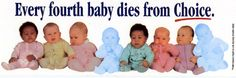 ... and that 4th baby could have been you... be glad you have life and don't take away others life.. PROLIFE<3