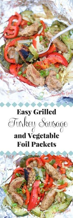 Perfect for summertime grilling my recipe for easy grilled turkey sausage vegetable foil packets are easy to assemble, full of delicious flavors and clean up is done in a snap! Assemble ahead of time and keep in a cooler for an easy make ahead meal for camping to tailgating. #ad for @honestturkey