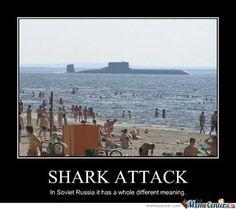 Shark Attack In Soviet Russia