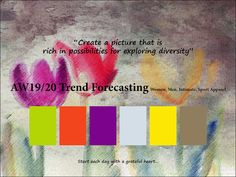 AW2019/2020 Fashion Trend Forecasting for Women, Men, Intimate and Sports Apparel - Create a picture that is rich in possibilities for exploring diversity. www.JudithNg.com