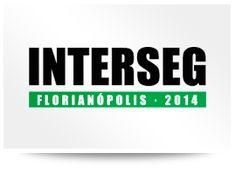Blog do Diogenes Bandeira: Inscrições abertas para INTERSEG Florianópolis 201...