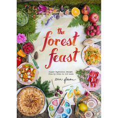 The Forest Feast Cookbook by Erin Gleeson