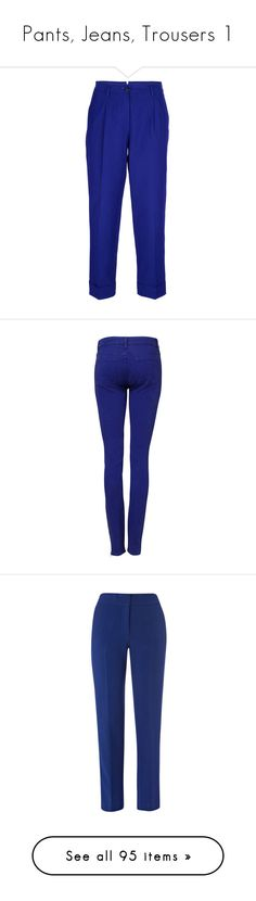 """""""Pants, Jeans, Trousers 1"""" by franceseattle ❤ liked on Polyvore featuring pants, capris, blue trousers, cropped capri pants, blue crop pants, cropped pants, pleated trousers, jeans, iris and blue skinny jeans"""