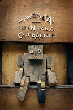 "wooden  marionettes by juan pablo cambariere ""We sometimes hear more when it is said by an innocent"" KB"