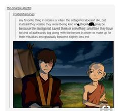 """I love Zuko so much ❤️<< it's better cause his face is like ayyyy and Aang is like, """"That's right, Zuko, this is how we be good."""""""