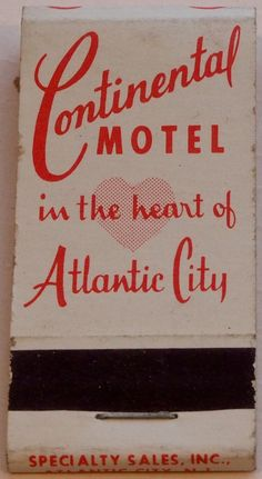 Continental Motel, Atlantic City #frontstriker #matchbook - To order your business' own branded #matchboxes or #matchbooks GoTo: wwwGetMatches.com or CALL 800.605.7331 to get the process started Today!