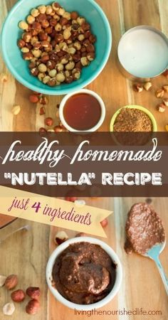 Healthy homemade nutella recipe, just 4 ingredients in this creamy chocolate hazelnut spread - from http://livingthenourishedlife.com