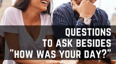 """If you don't want lame answers, you can't ask lame questions. Here are some better questions to ask your spouse besides, """"How was your day?"""" Hope this helps your conversation expand beyond Fine, Okay or Sucked. Marriage Relationship, Happy Marriage, Relationships Love, Marriage Advice, Healthy Relationships, Love And Marriage, Fun Questions To Ask, This Or That Questions, Couple Questions"""