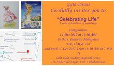 Celebrating Life - Solo Art Exhibition by Geeta Biswas 14 - 17 Dec Lalit Kala Academy Regional Centre, Bhubaneswar, India #exhibition #artexhibition #artforsale #paintings #geetabiswas #emergingartist #bhubaneswar #india