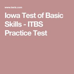 Practice Questions for the Iowa Test of Basic Skills (ITBS) 3rd ...