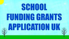 #UKfunding School Funding Grants Application UK
