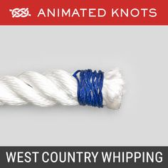 West Country Whipping - prevents end of rope from fraying Quick Release Knot, Splicing Rope, Animated Knots, Scout Knots, Sailing Knots, Survival Knots, Knots Guide, Paracord Tutorial, Decorative Knots