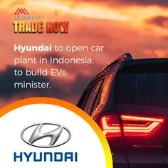 Hyundai to open car plant in Indonesia, to build EVs: minister. Financial News, Thursday, Investing, Electric, Plant, Country, Vehicles, Car, Automobile