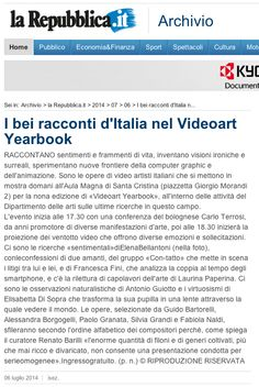 "About the Italian Videoart Yearbook and my video ""Touchless"" selected for 2014 edition. http://ricerca.repubblica.it/repubblica/archivio/repubblica/2014/07/06/i-bei-racconti-ditalia-nel-videoart-yearbookBologna12.html"