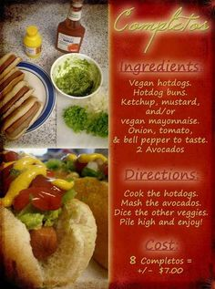 A Vegan Re-creation Of The Chilean Style Hotdog. Also Known As The Completo!