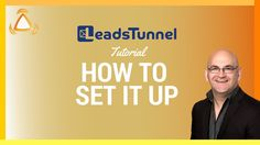 Leads tunnel how to set it up