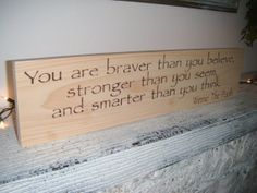 """Classic Pooh Quote sign, Nursery Decor, """"You are braver than you believe, stronger than you seem,..."""" or """"if you live 100 years..."""" on Etsy, $28.00"""
