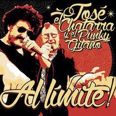 """JOSE EL CHATARRA Y EL PUNKY GITANO """"Al límite!"""""""