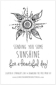 Giving Sunlight To Others http://carlymarieprojectheal.com/2014/01/send-some-sunshine-out-into-the-world.html