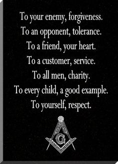 Im not a Freemason / Eastern Star, and I don't pretend to be. But, I do have Family and distant relatives that are and hold a great respect for them and those that are. Masonic Order, Masonic Art, Masonic Lodge, Masonic Symbols, Masonic Jewelry, Prince Hall Mason, Quotes To Live By, Life Quotes, Spiritism