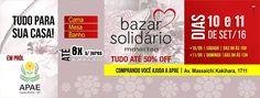 Bazar solidário em prol da Apae de Capão Bonito com produtos da MMartan Cama…