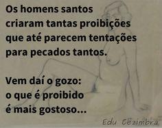 Edu Cezimbra: Pecados Santos