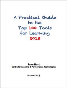 Here it is: The Top 100 Tools for Learning 2013The Top 100 Tools for Learning 2013 list (released today, 30 September 2013) was compiled from the votes of over 500 learning professionals (from education and workplace learning) from 48 countries. Here are some of the highlights from this year's list. For a fuller analyis, visit Analysis 2013