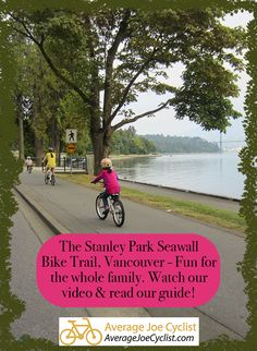 This is a complete guide to the flat, family-friendly Stanley Park Seawall Bike Trail – which is one of the most beautiful bike trails in the world. Vancouver's Stanley Park was recently named the top urban park in the world by Trip Advisor. #AverageJoeCyclist #StanleyPark #StanleyParkSeaWall #VancouverCycling #cycling #cyclists Bicycle Quotes, Stanley Park, Trail Guide, Urban Park, Cycling Workout, Cyclists, Training Plan, Bike Trails, Cycling Bikes