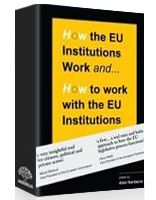 How the EU works and how to work with the EU