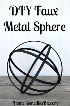 DIY Faux Metal Sphere Make your own for less than 1000 in under 15 minutes Find out how at Home Crafts, Fun Crafts, Diy Home Decor, Metal Projects, Diy Projects To Try, Metal Crafts, Welding Crafts, Crafty Projects, Art Projects