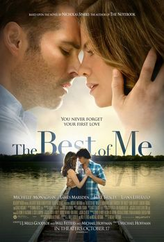 The Best of Me Movie Poster New Nicholas Sparks Novel in a Movie