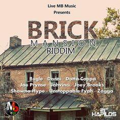 (#RootsRiddim) Brick Mansion Riddim 2015 (Live MB Music) -| http://reggaeworldcrew.net/rootsriddim-brick-mansion-riddim-2015-live-mb-music/