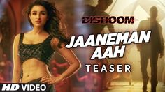 Its Official ! All New HD Teaser Video of Jaaneman Aah Song From Dishoom Bollywood Movie 2016 is out now! Have a look at it fast.